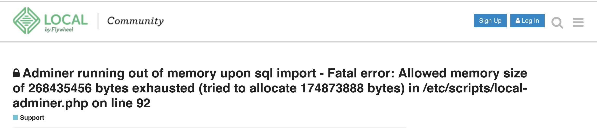 flywheel adminer running out of memory upon sql import - fatal error
